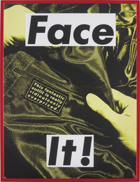 Barbara Kruger, 'FACE IT (Yellow),' 2007, Phillips: 20th Century and Contemporary Art Day Sale (November 2016)