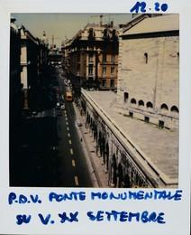 Ponte monumentale su via XX Settembre - polaroid con Vedute di Genova