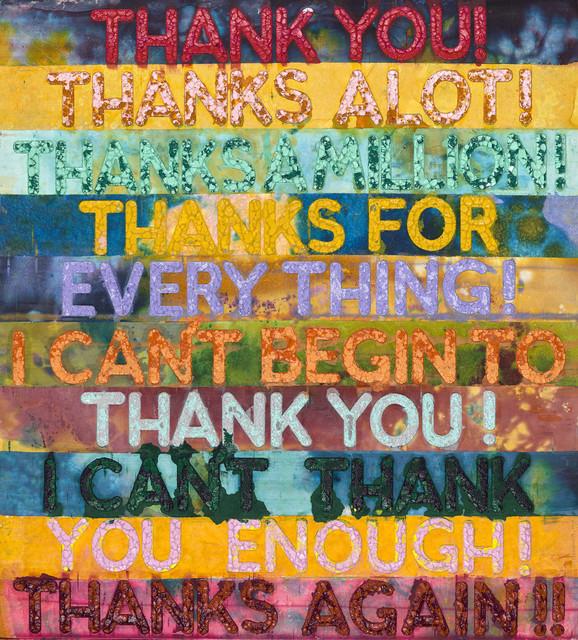 Mel Bochner, 'Thank You', 2018, Long-Sharp Gallery