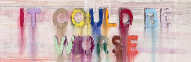 Mel Bochner, 'It Could Be Worse ', 2019, Painting, Oil on velvet, TOTAH