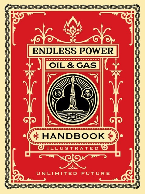 Shepard Fairey (OBEY), 'Endless Power Handbook', 2015, Dope! Gallery