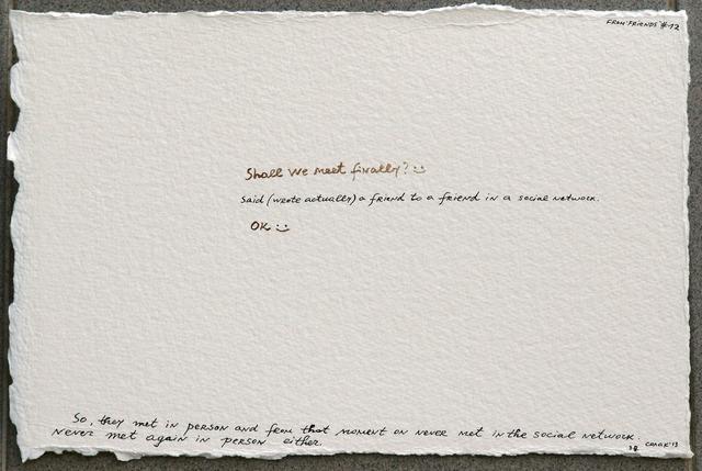Nedko Solakov, 'Friends', 2013, Galerie Bob van Orsouw