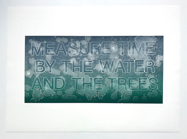 , 'Measure Time by the Water and Trees,' 2017, PDX CONTEMPORARY ART