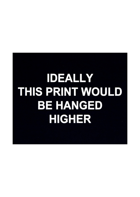 , 'Ideally this print would be hanged higher,' 2016, Polígrafa Obra Gráfica
