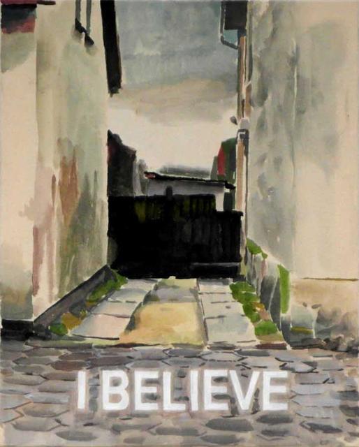 , 'I believe,' 2011, Vera Munro