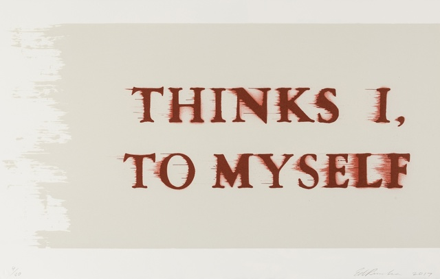 Ed Ruscha, 'Thinks I, To Myself', 2017, Print, Lithograph printed in colours, on BFK Rives paper, Forum Auctions