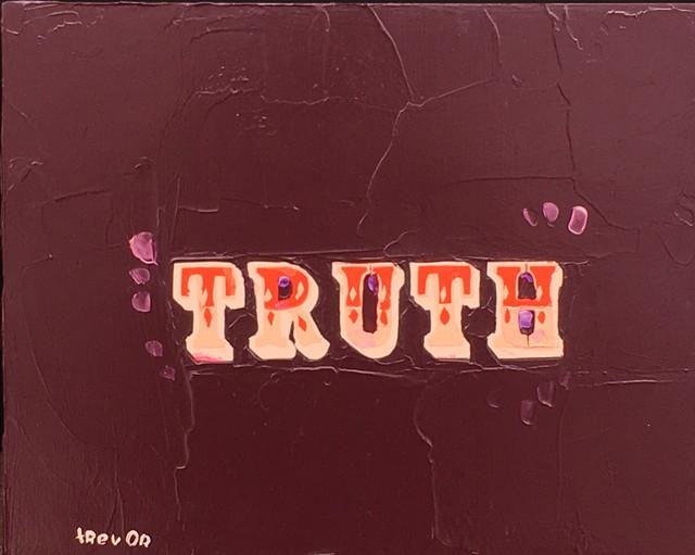 Trevor Mikula, 'TRUTH', 2019, Painting, Mixed Media on Panel, Shain Gallery