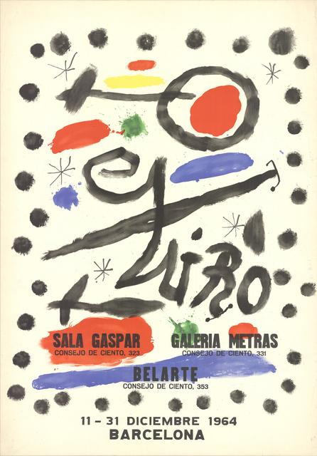 Joan Miró, 'Sala Gaspar-Galeria Metras-Belarte, 1964', 1964, Ephemera or Merchandise, Stone Lithograph, ArtWise
