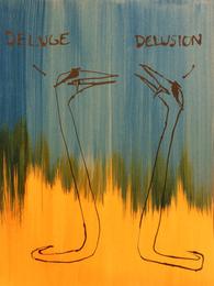 Deluge/Delusional