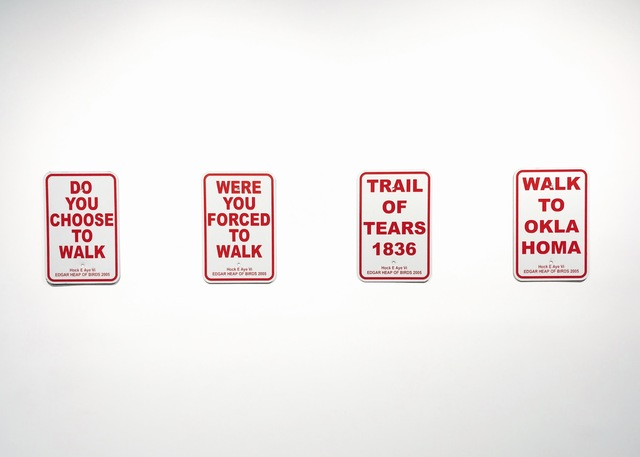 , 'Trail of Tears (4 Signs),' 2005, Garis & Hahn
