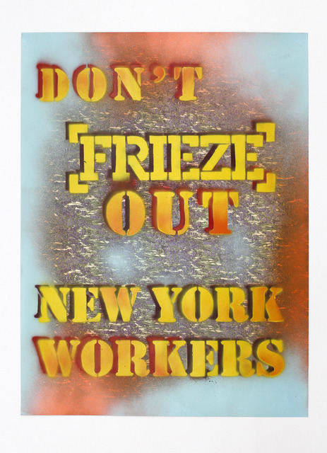 Andrea Bowers, 'Worker's Rights Poster', 2013, kaufmann repetto