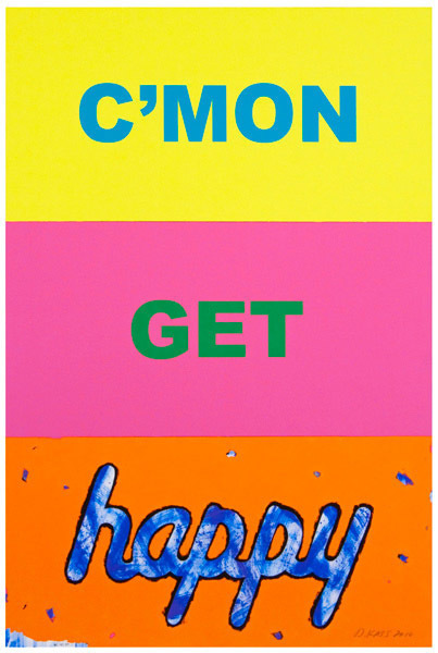 Deborah Kass, 'C'mon Get Happy', 2010, IFAC Arts