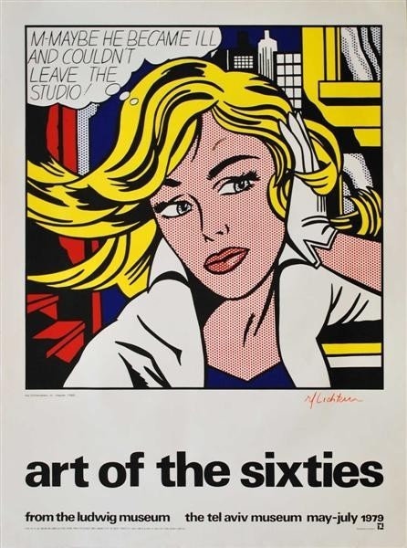 Roy Lichtenstein, 'Art of the Sixties, from the Ludwig Museum, the Tel Aviv Museum, May to July 1979, (Un-signed Poster', 1979, David Lawrence Gallery