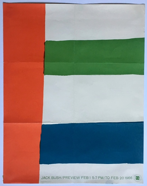Jack Bush, 'Jack Bush at Andre Emmerich', 1966, Ephemera or Merchandise, Offset lithograph exhibition poster. Postmarked to McNay Art institute director. Unframed with original folds as mailed to the recipient, Alpha 137 Gallery