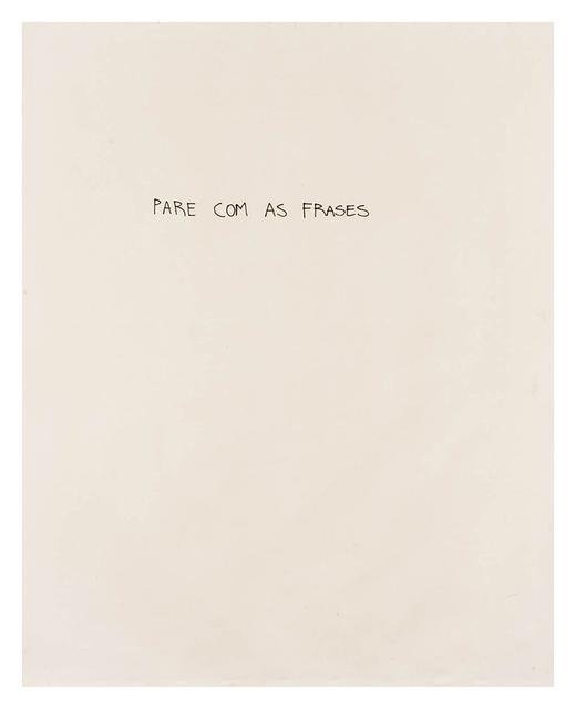 , 'Pare com as Frases ,' 2014, Roberto Alban Galeria de Arte