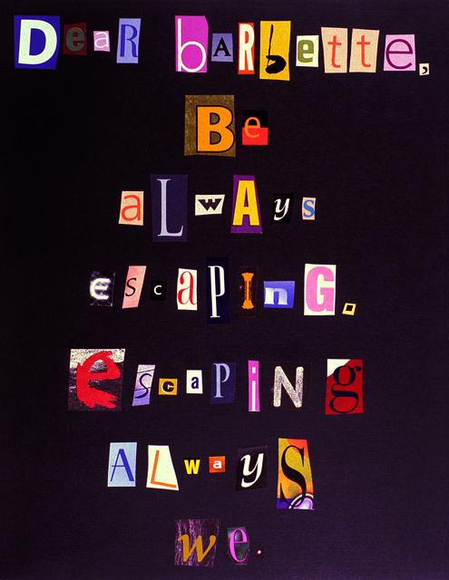 , 'Dear Barbette,' 2003, Jessica Silverman Gallery