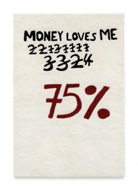 , 'Does Money Love Me?,' 2018, WEISS BERLIN