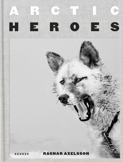 , 'Arctic Heroes,' 2020, Kehrer Verlag