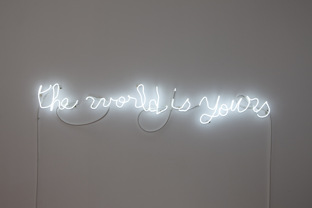 , 'The world is yours,' 2013, kamel mennour