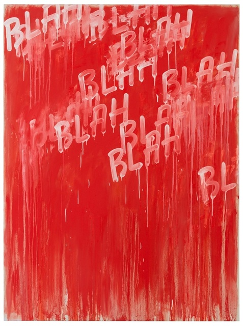 , 'Blah Blah Blah,' 2014, Simon Lee Gallery
