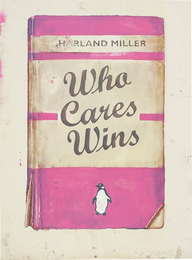 Harland Miller, 'Who Cares Wins, from Artists with Liberty: Save Our Human Rights Act,' 2016, Phillips: Evening and Day Editions