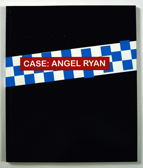 , 'Case- Angel Ryan,' 2011, ANT Press