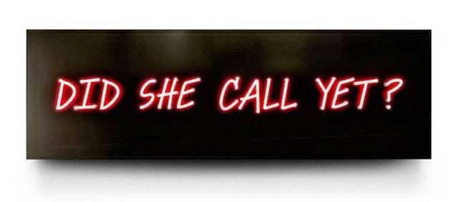 David Drebin, 'Did She Call You Yet?', Installation, Neon, Art Angels