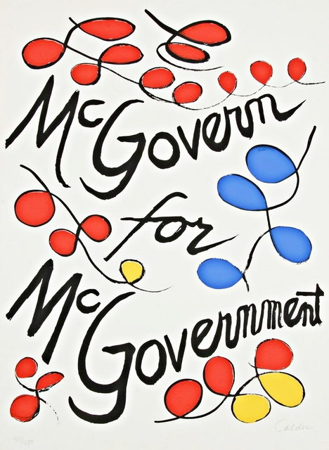 , 'McGovern for McGovernment,' 1972, Alpha 137 Gallery