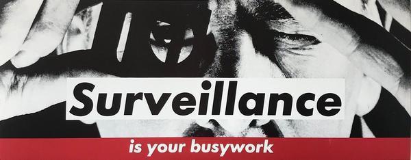 Barbara Kruger, 'Surveillance', 1983, Caviar20