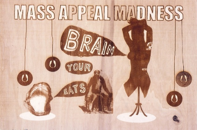 , 'Mass appeal madness eats your brain,' 2004, In Situ - Fabienne Leclerc
