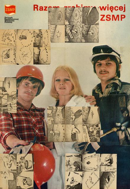 , 'Together We Will Do More,' 1977, ZAK BRANICKA