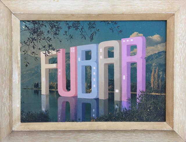 Wayne White, 'FUBAR', 2018, Joshua Liner Gallery
