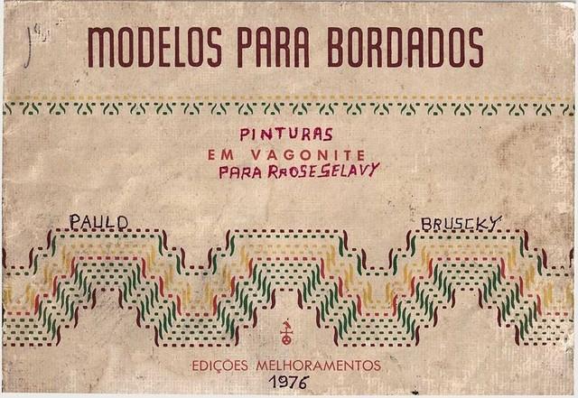 , 'Modelos para bordados: pinturas em vagonite para Rrose Selavy,' 1976, Galeria Nara Roesler