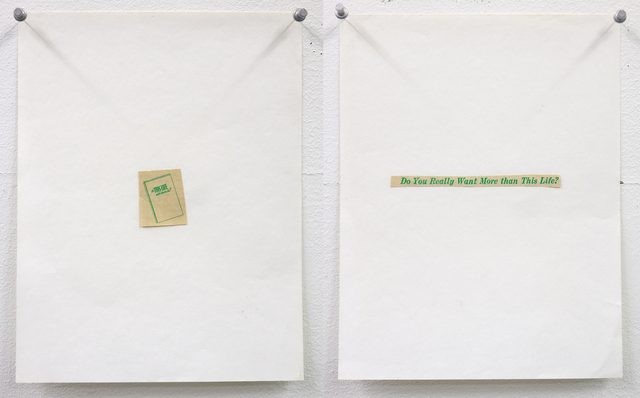 , 'Untitled (This life / Do you really want more than this life?),' 1975, Mai 36 Galerie