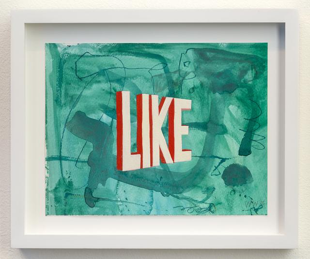 , 'LIKE,' 2015, Joshua Liner Gallery