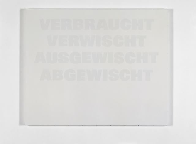 , 'Verbraucht, Verwischt, Ausgewischt, Abgewischt,' 1986-1992, Galerie Isabella Czarnowska