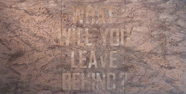, 'What Will You Leave Behind?,' 2012, Sundaram Tagore Gallery