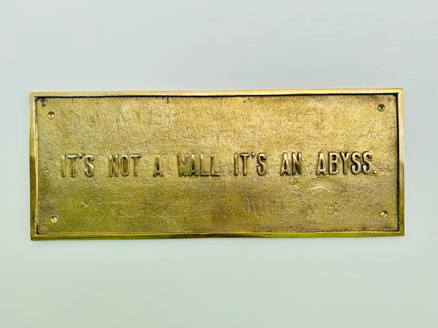, 'It's not a wall. It's an abyss.,' 2019, IK-Projects