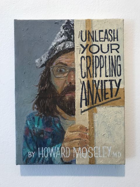 , 'Unleash Your Crippling Anxiety,' 2018, Freight + Volume