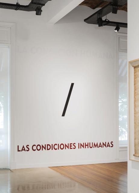 , 'La Condición Humana / Las Condiciones Inhumanas,' 2016, Herlitzka + Faria