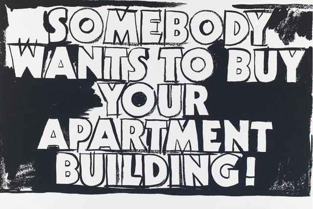 , 'Somebody Wants To Buy Your Apartment Building,' 1985-1986, Joseph K. Levene Fine Art, Ltd.