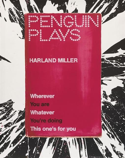 Harland Miller, 'Wherever You Are Whatever You're Doing This One's for You ', 2013, Hang-Up Gallery