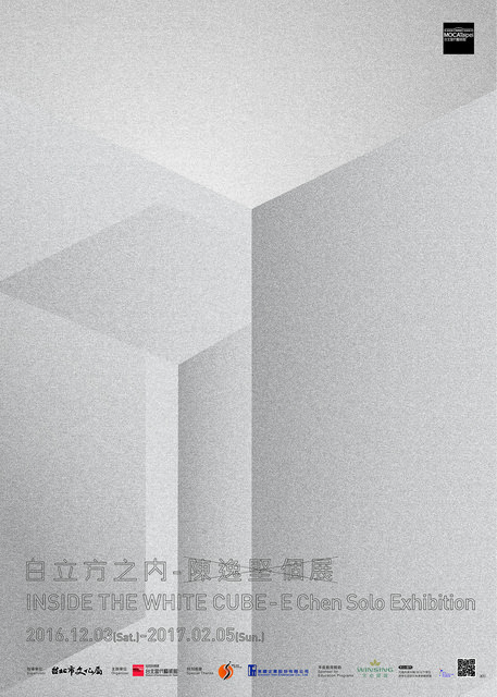 , 'Poster for Inside the White Cube─E Chen Solo Exhibition,' , MOCA Taipei