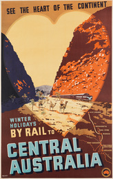 WINTER HOLIDAYS BY RAIL TO CENTRAL AUSTRALIA