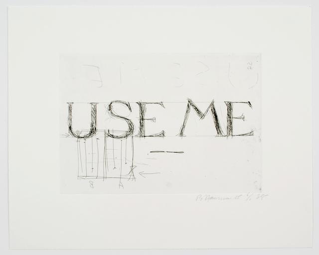 , 'Use Me,' 1988, Brooke Alexander, Inc.
