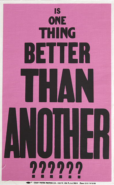 , 'Poster Object (Is One Thing Better Than Another?????),' 1988, Parque Galería