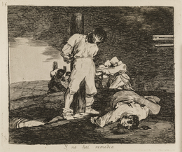 Francisco de Goya, 'And there's no help for it (The Disasters of War, 15)', 1810-1820, Print, Statens Museum for Kunst