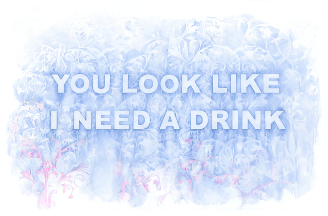 , 'You Look Like I Need A Drink,' 2017, Winston Wächter Fine Art