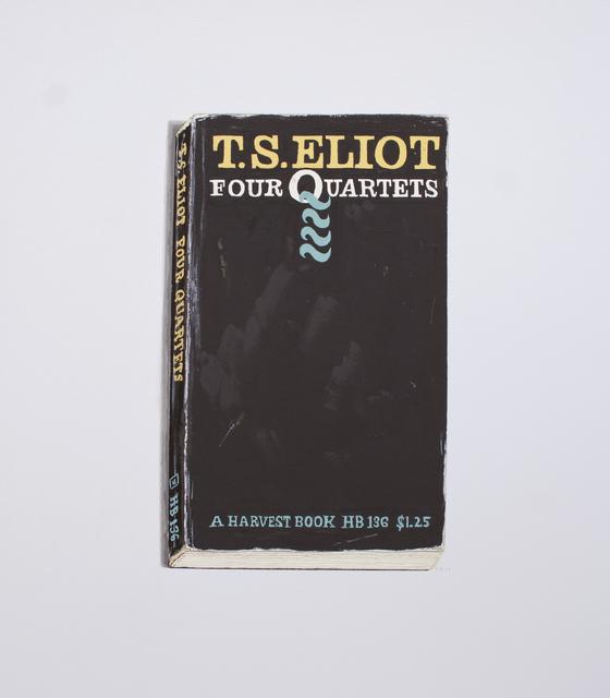 , 'Four Quartets - T.S. Eliot (14952),' 2012, Arthur Roger Gallery