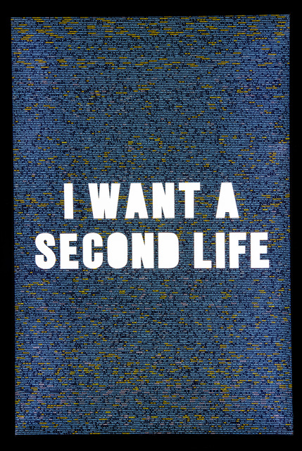 , 'I WANT A SECOND LIFE,' 2018, Wallplay